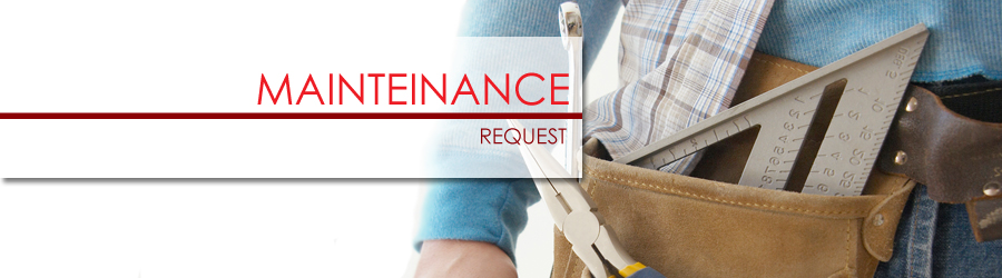 MAINTANENCE REQUEST