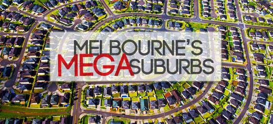 MELBOURNES MEGA SUBURBS - BILLY DOUNIS