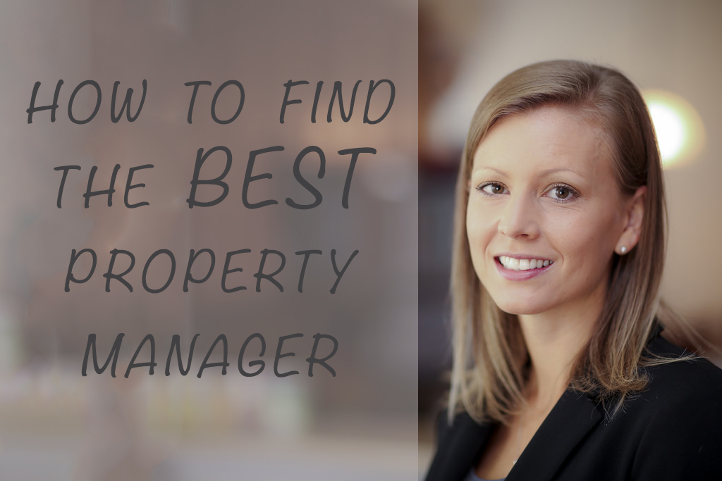 How To Find The Best Property Manager - Changing Places