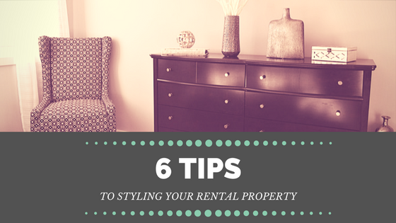 6 Tips To Styling Your Rental Property