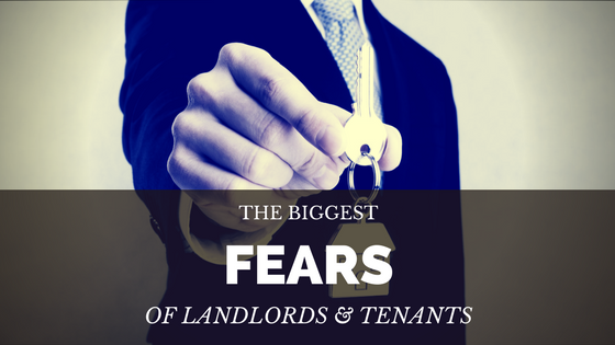 The biggest fears of landlords and tenants